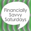 Financially Savvy Saturdays Ninth Edition